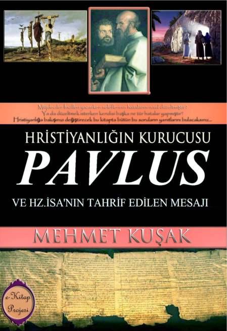 hristiyanligin-kurucusu-pavlus-ve-hz-isanin-tahrif-edilen-mesaji